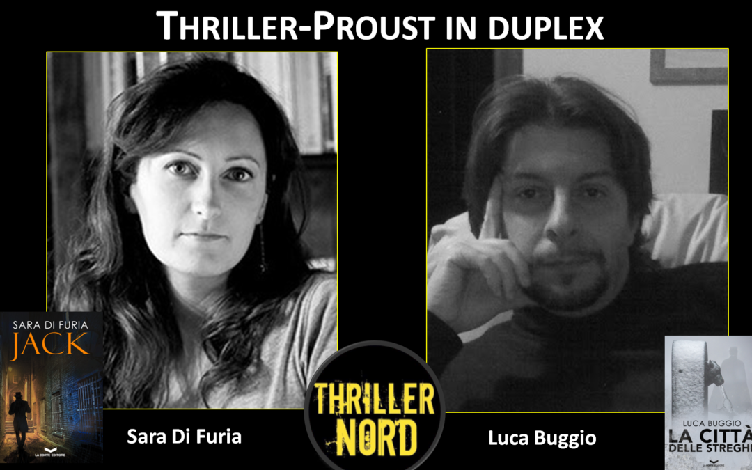 Thriller-Proust in Duplex: con Sara di Furia